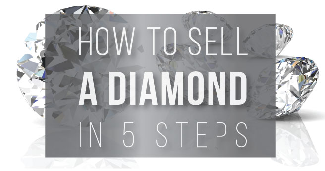 How to Sell a Diamond in 5 Steps